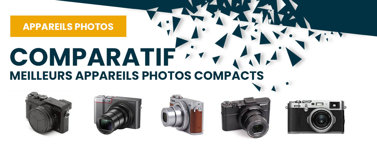 appareil photo compact comparatif